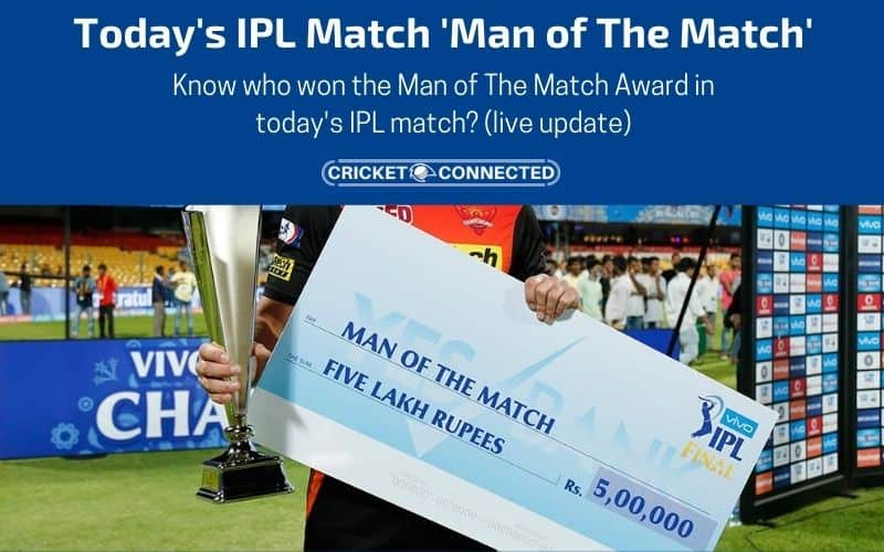 IPL 2020 Today Man of the Match Player
