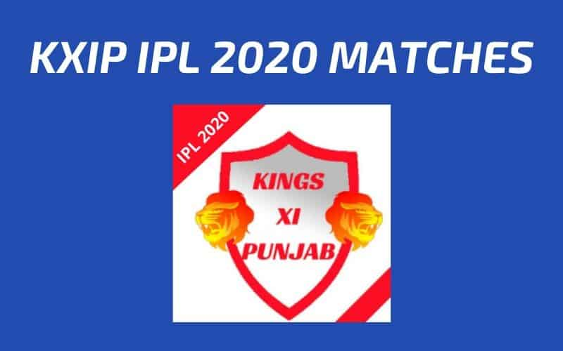 KXIP Today's Match and Next Upcoming Matches IPL 2020