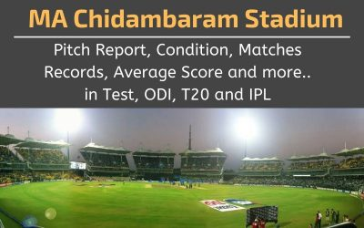 MA Chidambaram Stadium Pitch Report, Conditions, Matches Records (Chepauk Chennai)