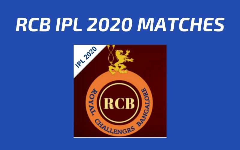 RCB Today's Match and Next Upcoming Matches IPL 2020