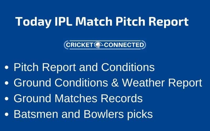 Today IPL Match Pitch Report